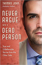 thomas john books never argue with a dead person